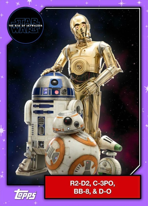 Star Wars - The Rise of Skywalker - Official Topps Trading Cards - R2-D2 C-3PO BB-8 D-O